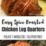 Easy Spice Baked Chicken Leg Quarters