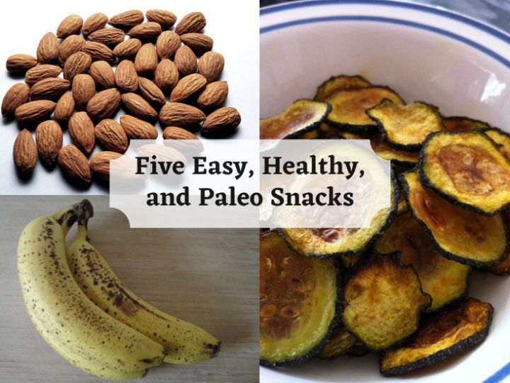 Five Easy, Healthy, and Paleo Snacks