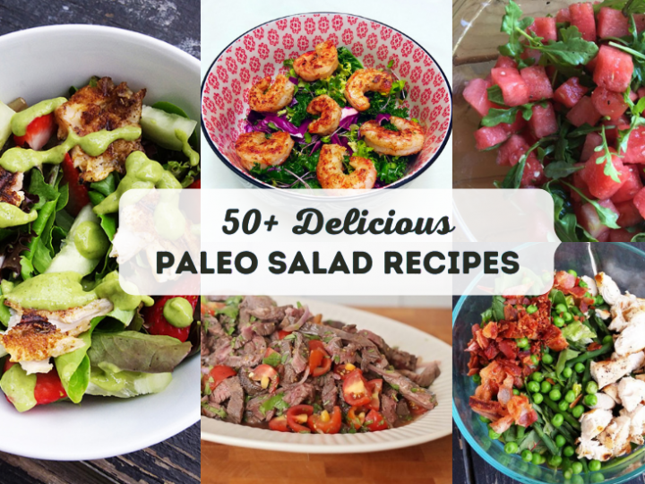 The Ultimate Paleo Salad Recipes Round Up!