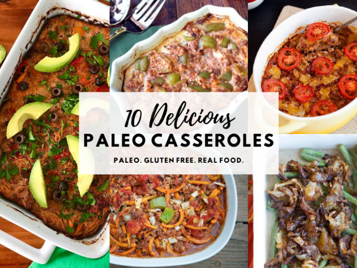 Delicious Paleo Casseroles Recipes