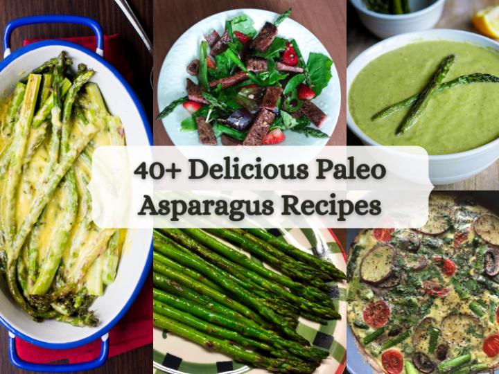 40+ Delicious Paleo Asparagus Recipes!