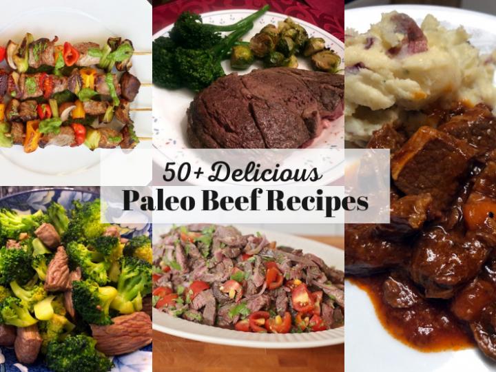 50+ Delicious Paleo Beef Recipes Round Up!