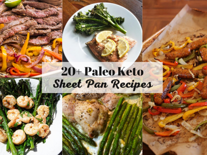 20+ Paleo Keto Sheet Pan Recipes