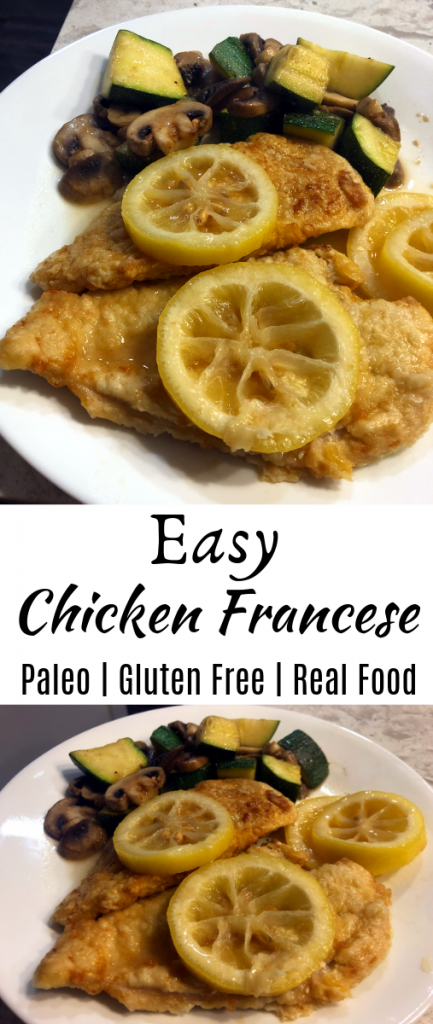 Easy Chicken Francese (Paleo, Gluten Free)