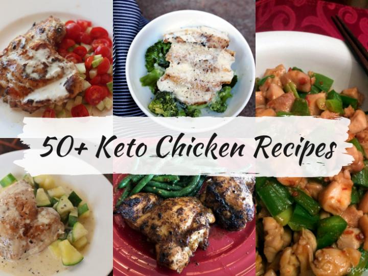 50+ Delicious Keto Chicken Recipes!