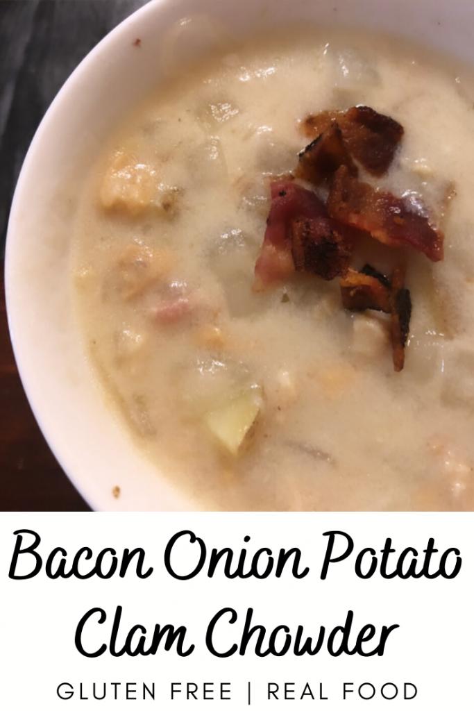 Bacon Onion Potato Clam Chowder (Gluten Free)