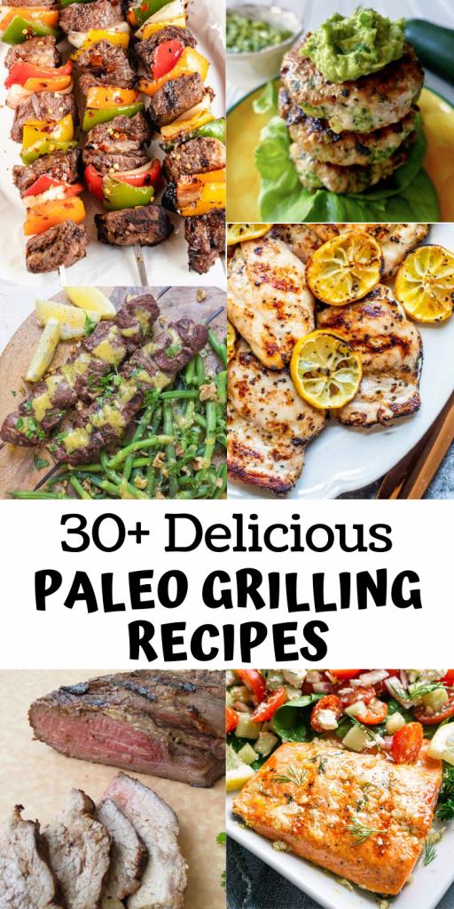30+ Delicious Paleo Grilling Recipes (Gluten Free)