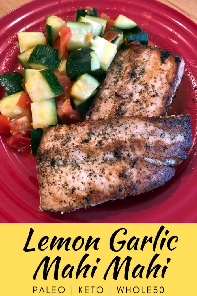 Lemon Garlic Mahi Mahi
