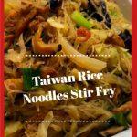 taiwan rice noodles stir fry