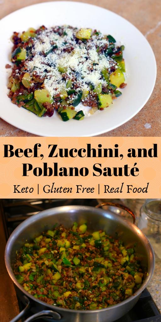 Beef Zucchini and Poblano Sauté