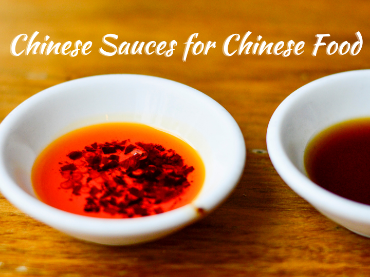 Chinese Sauces for Chinese Food