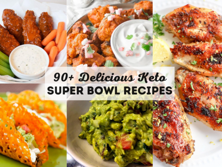 Keto Super Bowl Recipes